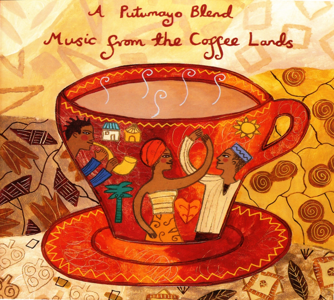 Putumayo Music from the Coffee Lands