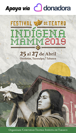 Festival de Teatro Indígena MAMM 2019