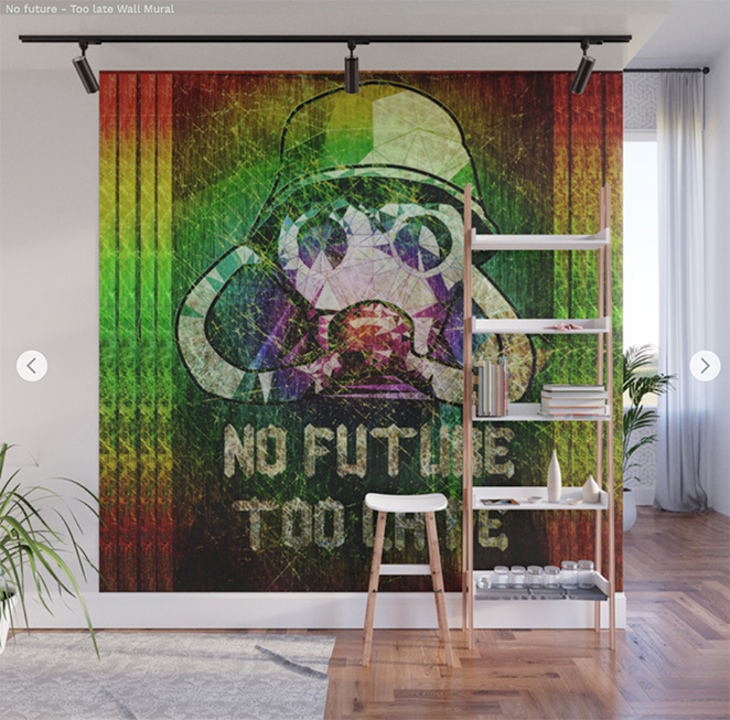 Wall Mural - No future - Too late by Angel Decuir | Society6
