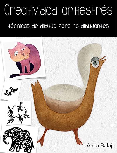 Creatividad antiestrés por Anca Balaj en iBooks
