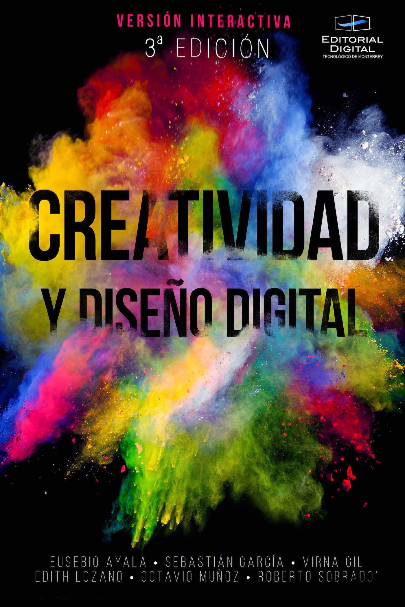 Creatividad y diseño digital. Tercera edición Versión interactiva Eusebio Ayala Torres y otros en iBooks
