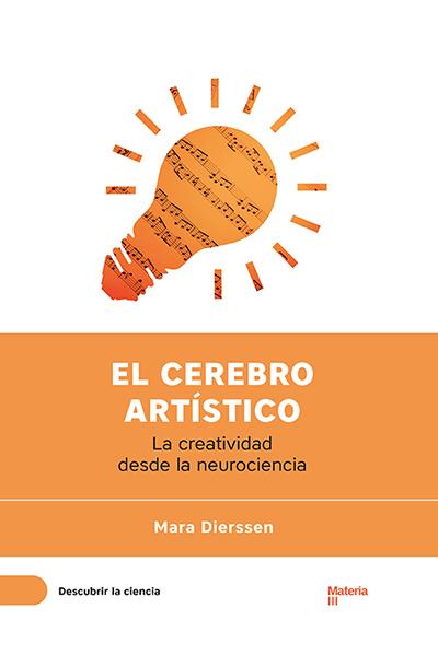 El cerebro artístico por Mara Dierssen en iBooks