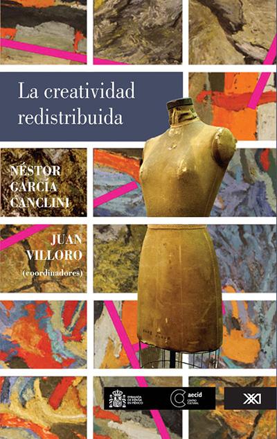 La creatividad redistribuida por Néstor García & Juan Villoro en iBooks