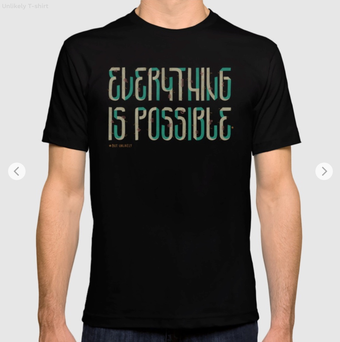 Unlikely T-shirt by againstbound   Society6
