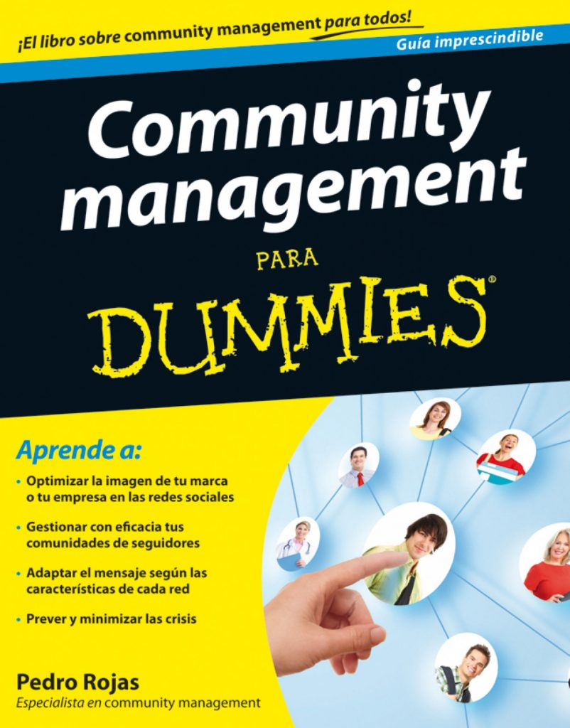 Community management Para Dummies by Pedro Rojas on iBooks https://apple.co/2IkkId6