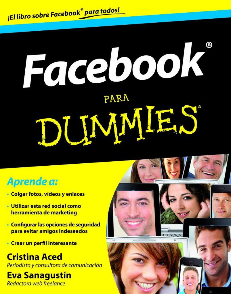 Facebook para Dummies by Cristina Aced & Eva Sanagustín on iBooks https://apple.co/2Ks1nmM