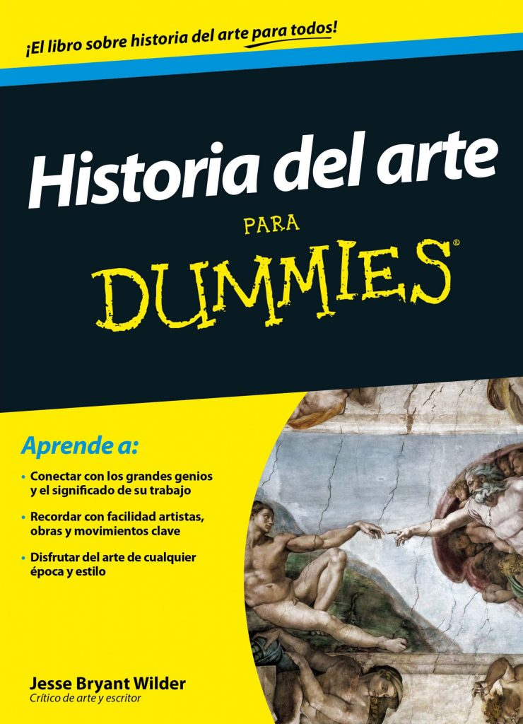 Historia del arte para Dummies by Jesse Bryant Wilder on iBooks https://apple.co/2rIPB0f