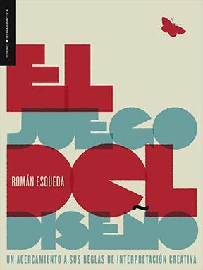 El Juego del Diseño por Román Esqueda en iBooks
