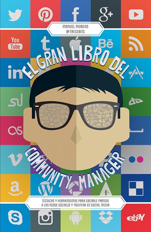 El gran libro del community manager por Manuel Moreno Molina en iBooks
