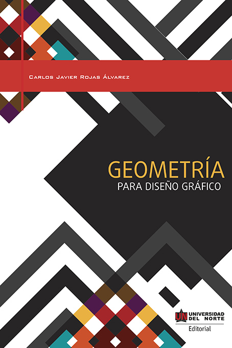 Geometría para diseño gráfico por Carlos Rojas Álvarez en iBooks