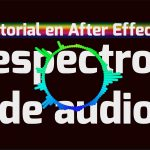 Tutorial After Effects de Efecto Espectro de Audio