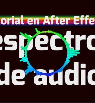 Tutorial After Effects de Efecto Espectro de Audio