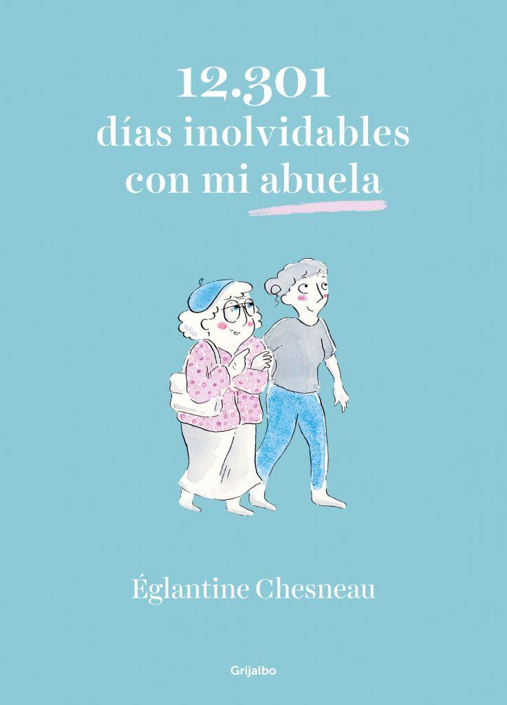 12.301 días inolvidables con mi abuela Eglantine Chesneau En Apple Books
