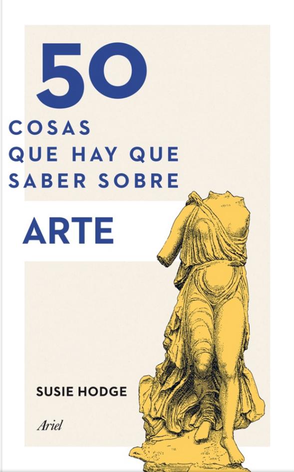 50 cosas que hay que saber sobre arte Susie Hodge - libros de arte