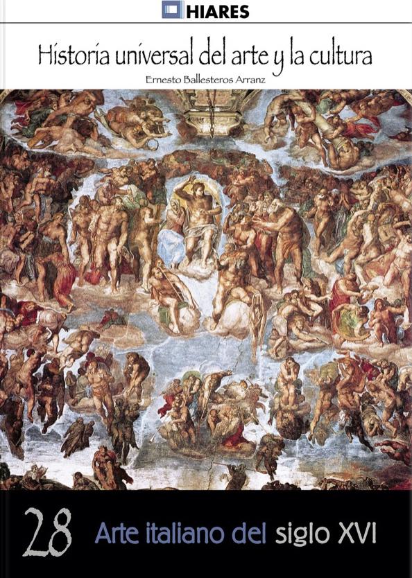 Arte italiano del siglo XVI Ernesto Ballesteros Arranz