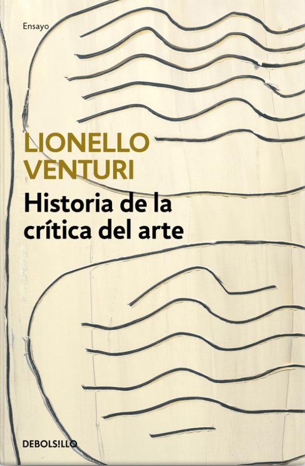 Historia de la crítica del arte Lionello Venturi