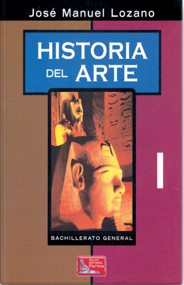 Historia del Arte I José Manuel Lozano Fuentes