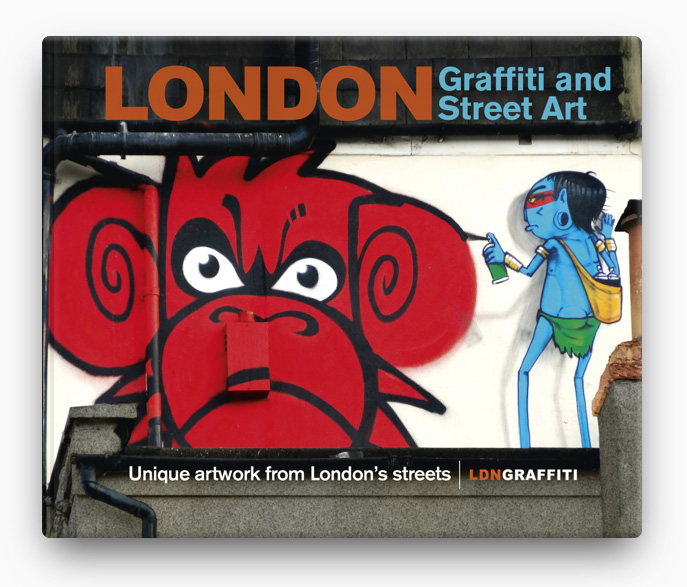 London Graffiti and Street Art BOOK ∙ 2014 Joe Epstein LDNGraffiti