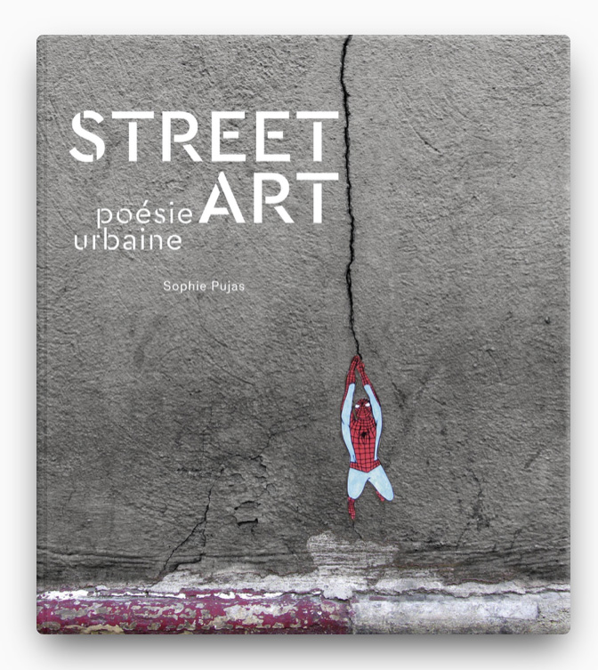 books de Street Art BOOK ∙ 2015 Sophie Pujas