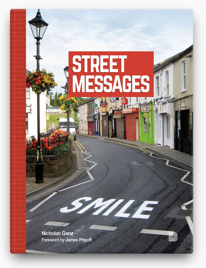 Street Messages BOOK ∙ 2015 Nicholas Ganz