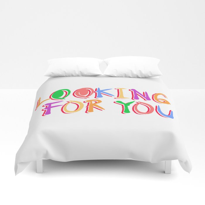 Looking For You Duvet Cover