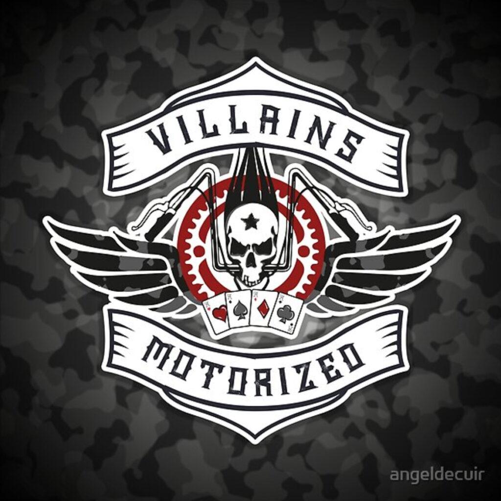 Villains Motorized