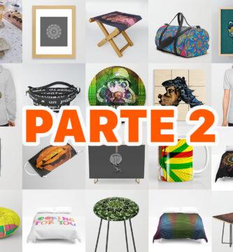 Productos disponibles para ARTE IMPRESO en Society6 | PARTE 2