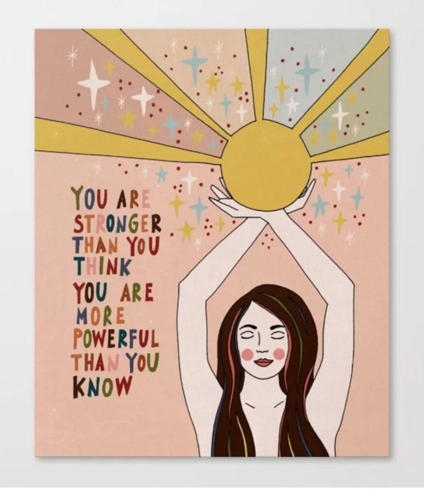 Stronger than you think Canvas Print - Asja Boros