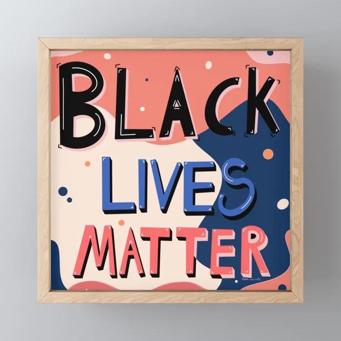Black Lives Matter Framed Mini Art Print by SpringSims