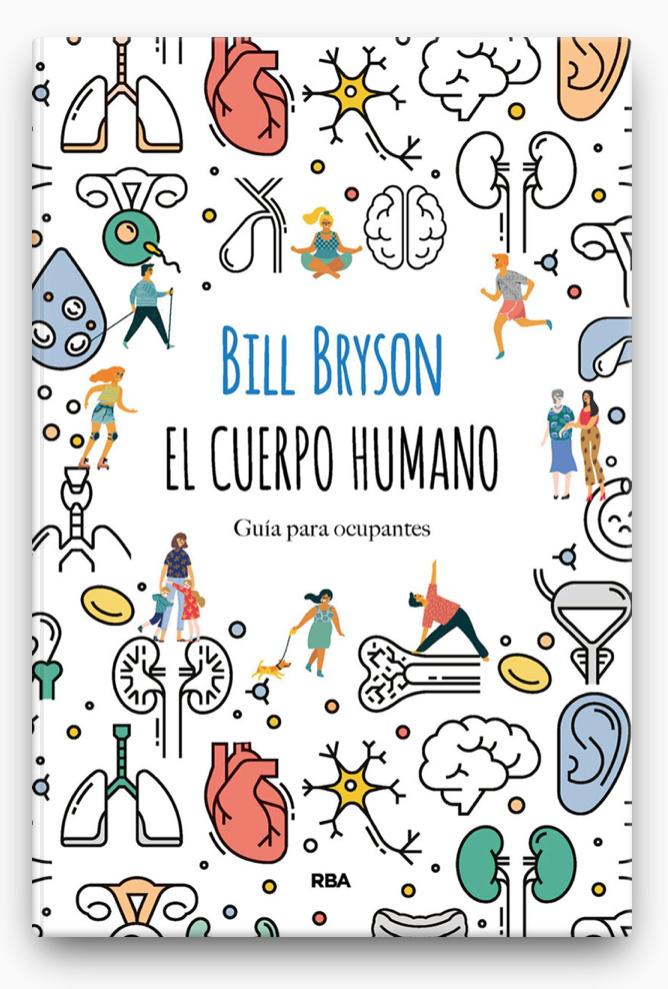 El cuerpo humano LIBRO ∙ 2020 Bill Bryson
