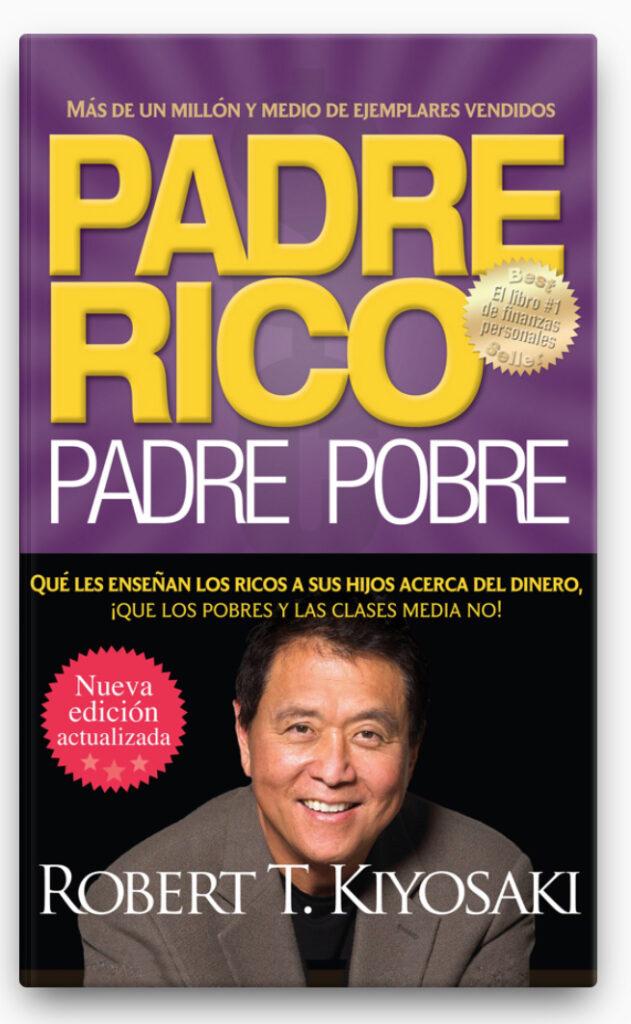 Padre rico. Padre pobre (Nueva edición actualizada). LIBRO ∙ 2012 Robert T. Kiyosaki