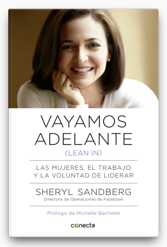 Vayamos adelante (Lean in) LIBRO ∙ 2013 Sheryl Sandberg