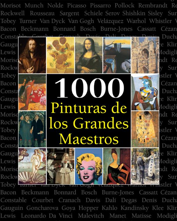 1000 Pinturas de los Grandes Maestros