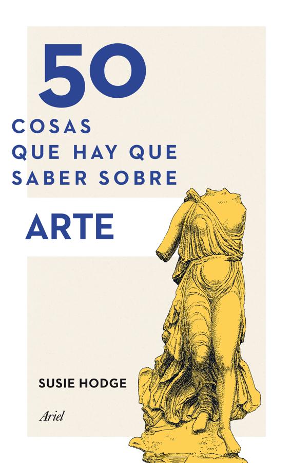 50 cosas que hay que saber sobre arte BOOK ∙ 2014 Susie Hodge   - arte y pintura en Apple Books