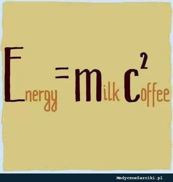 Energía es igual a leche mas café al cuadrado