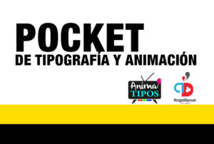 Pocket de tipografía y animación