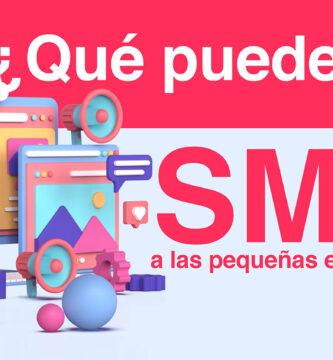 ¿Qué puede dar SMM a las pequeñas empresas? Comprensión de las estrategias de marketing en redes sociales