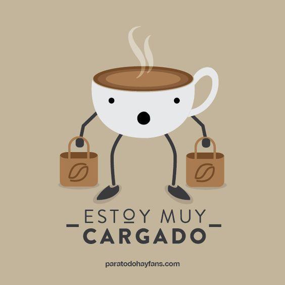 Café muy cargado - geniales memes y frases de café