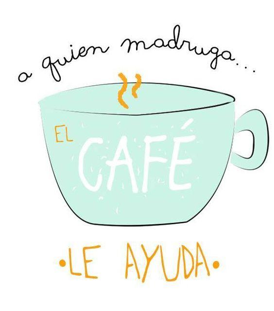 A quién madruga... el café le ayuda memes de café