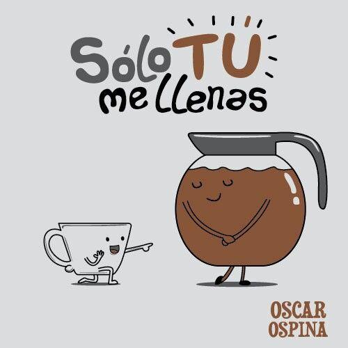 Solo tu me llenas. Oscar Ospina