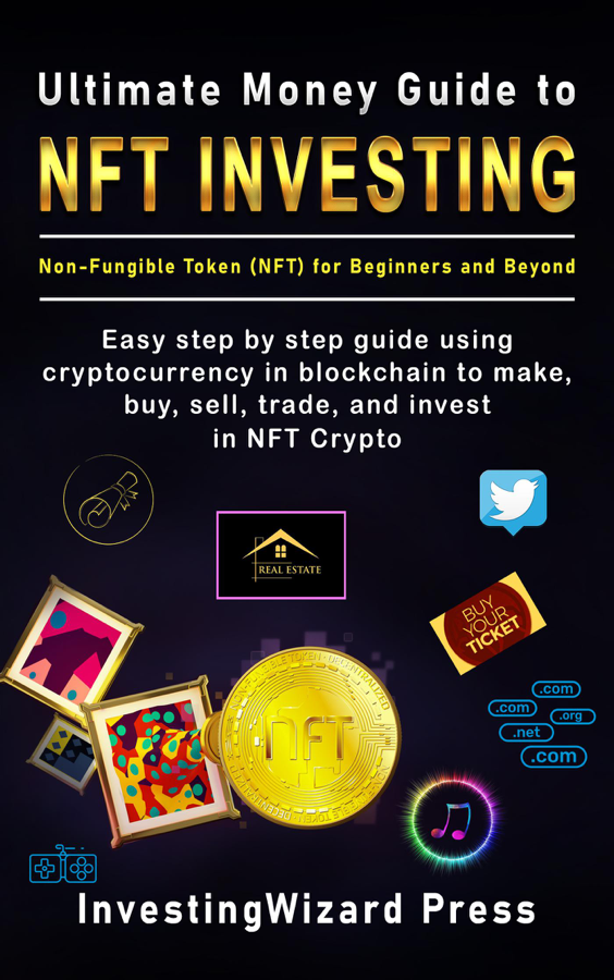 Ultimate Money Guide to NFT Investing